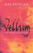 9780330444330: Vellum. The Book of All Hours 1