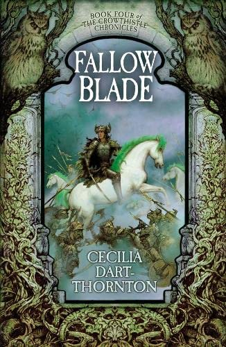 9780330444347: Fallowblade (Crowthistle Chronicles, Book 4)