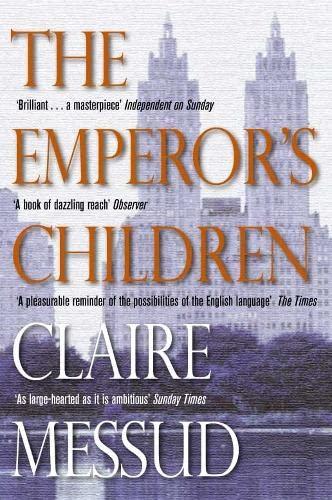 9780330444484: The Emperor's Children. (Picador) (Picador)