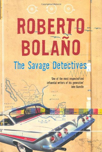 9780330445146: The Savage Detectives, 1st US Edition