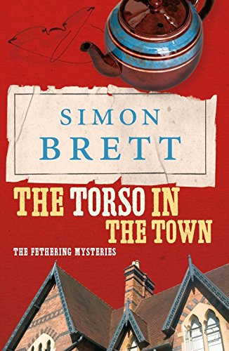 9780330445276: The Torso in the Town (The Fethering Mysteries)