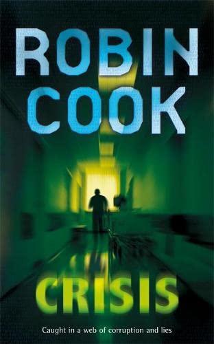 Crisis: Robin Cook