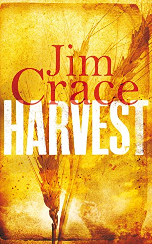 Harvest-SIGNED, LOCATED & DATED FIRST PRINTING: Crace, Jim