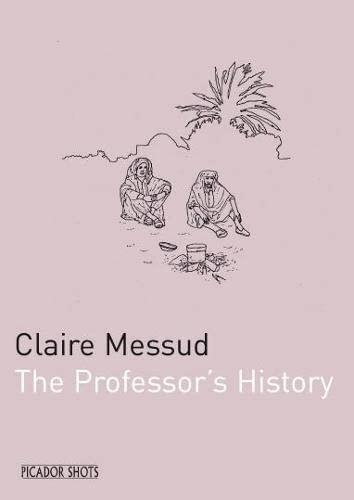 9780330445771: PICADOR SHOTS - The Professor's History (Picador Shots)