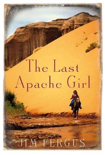 9780330445856: The Last Apache Girl