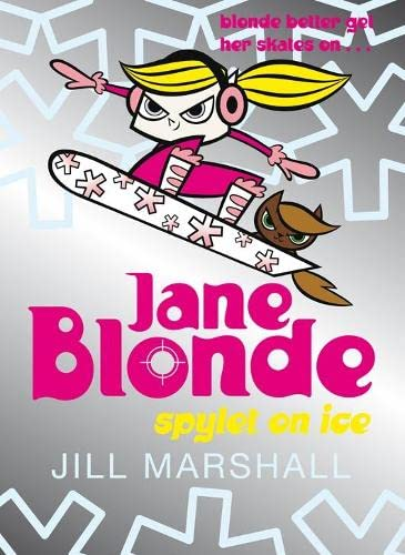 Jane Blonde 4: Spylet on Ice (No. 4): Jill Marshall