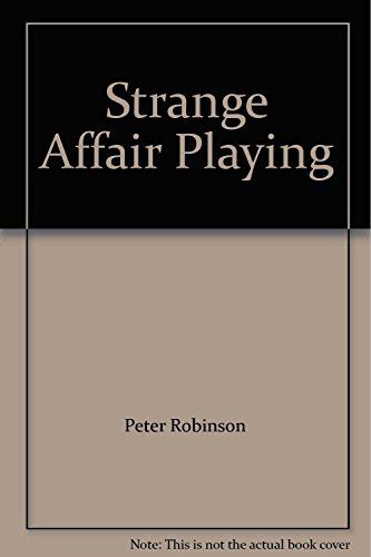 9780330446785: Strange Affair/Playing with Fire Peter robinson Omnibus.