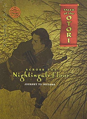 9780330446969: Across the Nightingale Floor: Episode 2: Journey to Inuyama