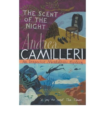 SCENT OF THE NIGHT,THE: INSPECTOR MONTALBANO MYSTERY