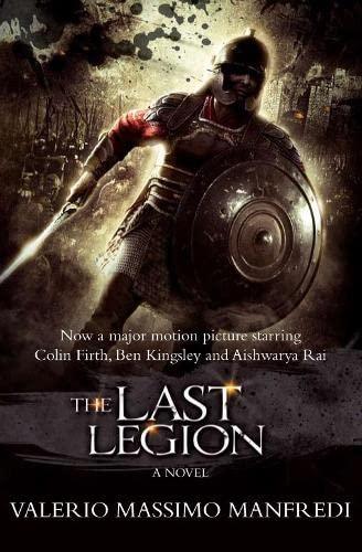 9780330447294: The Last Legion (Film tie-in)