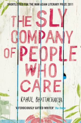 9780330447508: The Sly Company of People Who Care