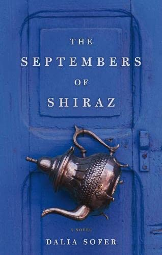 9780330447690: THE Septembers of Shiraz