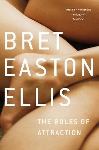 9780330447980: The Rules of Attraction