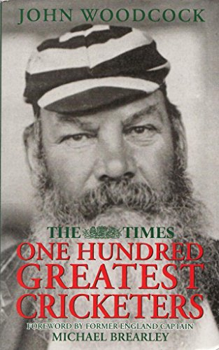 The Times One Hundred Greatest Cricketers (0330448048) by John Woodcock