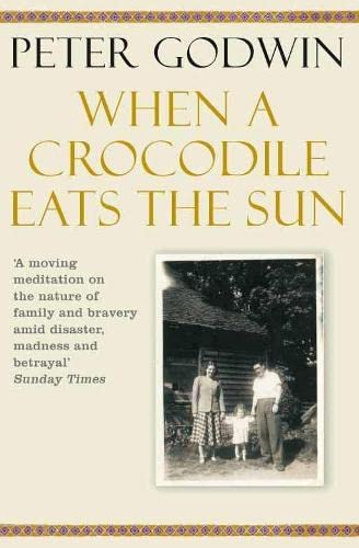 9780330448185: When a Crocodile Eats the Sun