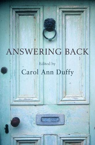 9780330448239: Answering Back: Living Poets Reply to the Poetry of the Past