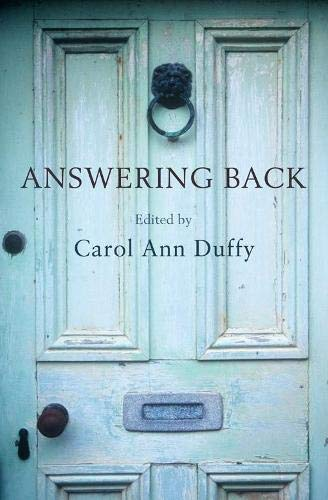 9780330448246: Answering Back: Living Poets Reply to the Poetry of the Past