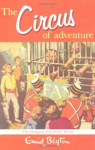 9780330448345: The Circus Of Adventure (Adventure Series)