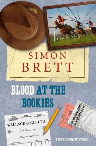 Blood at the Bookies (Fethering Mysteries): Simon Brett