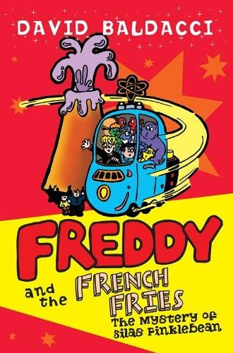 Freddy and the French Fries 2: The: Baldacci, David