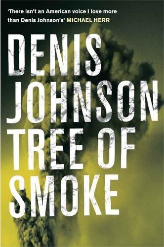 Tree of Smoke (Hardcover): Denis Johnson