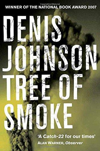 9780330449212: Tree of Smoke