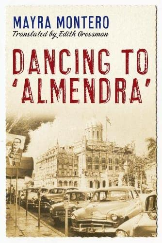 9780330449311: Dancing to 'Almendra'