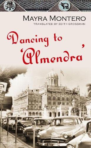 9780330449328: Dancing to 'Almendra'