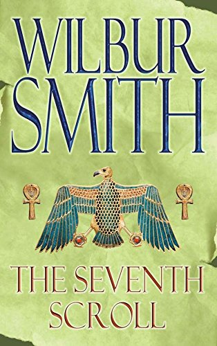 9780330449953: The Seventh Scroll (The Egyptian Novels)