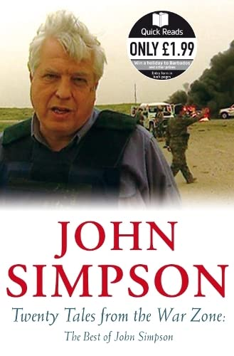 9780330449991: Twenty Tales from the War Zone: The Best of John Simpson (Quick Reads)