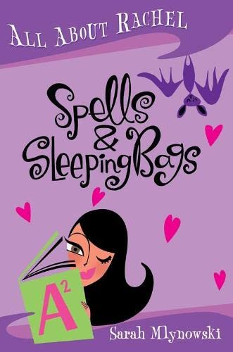 9780330450195: All About Rachel: Spells and Sleeping Bags (All About Rachel)