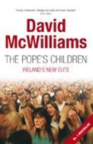 9780330450492: The Pope's Children: Ireland's New Elite