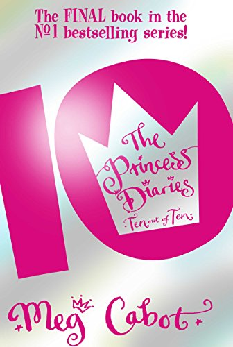 9780330450584: The Princess Diaries: Ten Out of Ten