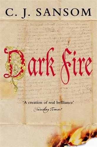 9780330450782: Dark Fire (Matthew Shardlake 2)