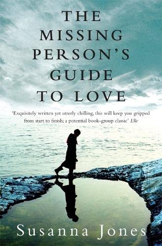 The Missing Person's Guide to Love: Susanna Jones
