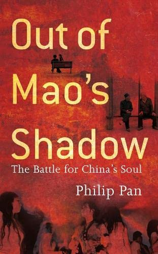 9780330451031: Out of Mao's Shadow: The Struggle for the Soul of a New China