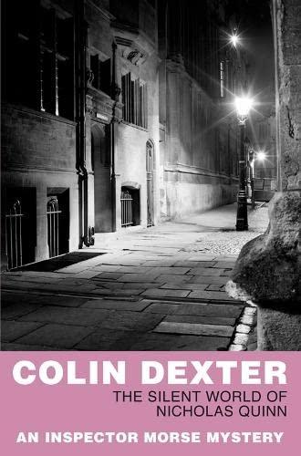 The Silent World of Nicholas Quinn: Colin Dexter
