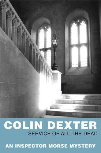 9780330451215: Service of all the Dead (Inspector Morse Mysteries)