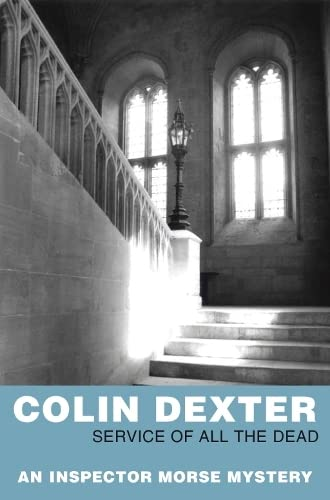 Service of All the Dead (Inspector Morse) (0330451219) by Colin Dexter