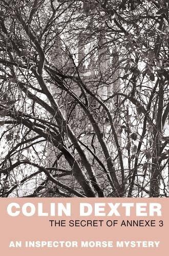 9780330451284: The Secret of Annexe 3 (Inspector Morse)