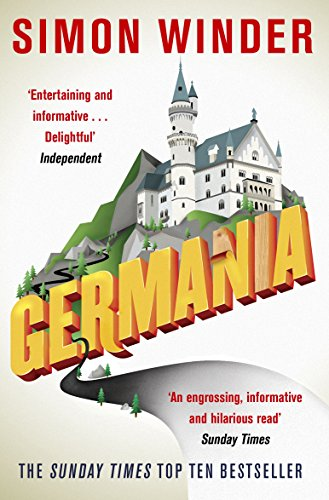 9780330451406: Germania: A Personal History of Germans Ancient and Modern