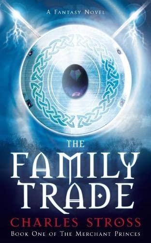 9780330451932: The Family Trade (Merchant Princes 1)