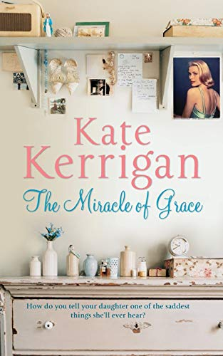The Miracle of Grace: Kate Kerrigan