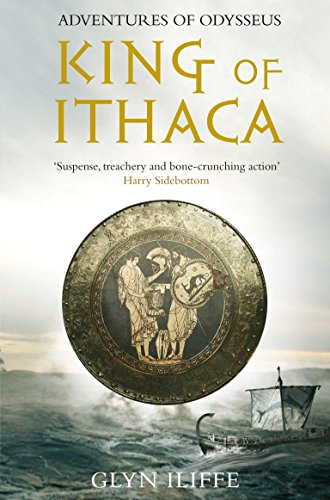 King of Ithaca: Iliffe, Glyn