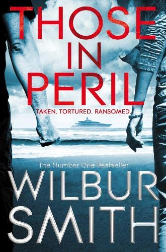 Those in Peril (Hector Cross): Wilbur A. Smith
