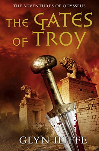 9780330452526: The Gates of Troy (Adventures of Odysseus)