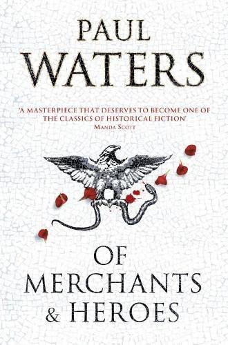 9780330452670: Of Merchants & Heroes