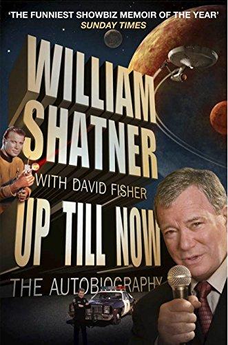 Up Till Now: William Shatner