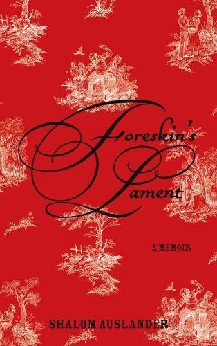 9780330453530: Foreskin's Lament