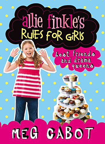 9780330453813: Best Friends and Drama Queens (Allie Finkle's Rules for Girls)